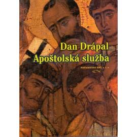 Apoštolská služba - Dan Drápal
