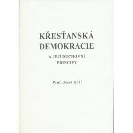 Křesťanská demokracie a její duchovní principy - Josef Kočí