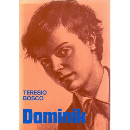 Dominik - Teresio Bosco