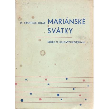 Mariánské svátky - Dr. František Kolář (ed.)