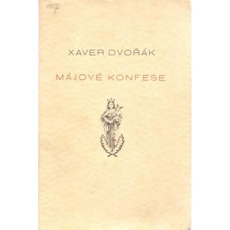 Májové konfese - Xaver Dvořák