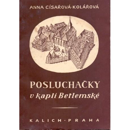 Posluchačky v kapli Betlémské - Anna Císařovna - Kolářová