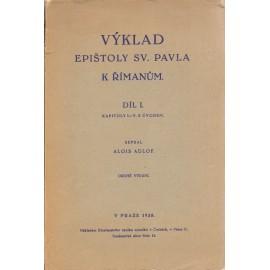 Výklad epištoly sv. Pavla k Římanům díl I.  - Alois Adlof