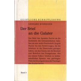 Der Brief an die Galater - Gerhard Schneider