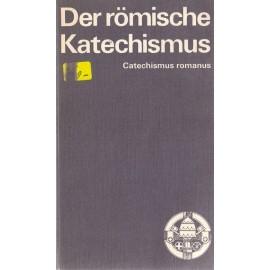 Der römische Katechismus