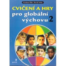 Cvičení a hry pro globální výchovu 2 - Graham Pike, David Selby