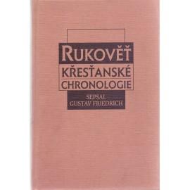 Rukověť křesťanské chronologie - Gustav Friedrich