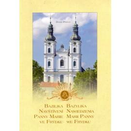 Bazilika Navštívení Panny Marie ve Frýdku - Bazylika Nawiedzenia Marii Panny we Frydku - David Pindur
