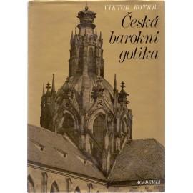 Česká barokní gotika - Viktor Kotrba
