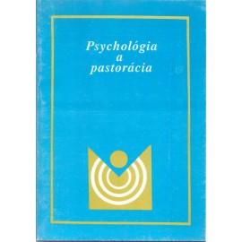 Psychológia a pastorácia - Katarína Rašlová, Marián Košč