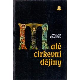 Malé církevní dějiny - August Franzen (1995)