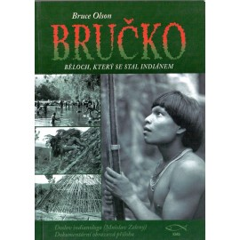 Bručko - Bruce Olson
