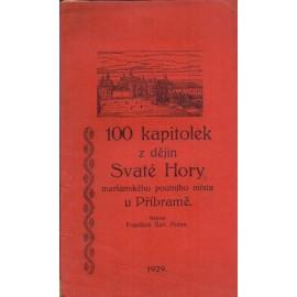 100 kapitolek z dějin Svaté Hory - František X. Holas
