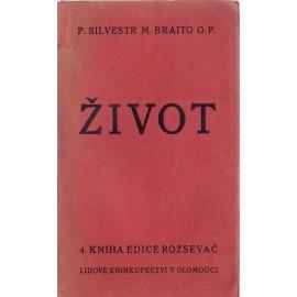 Život - P. Silvest M. Braito O.P.