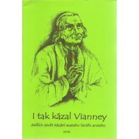 I tak kázal Vianney (2010)