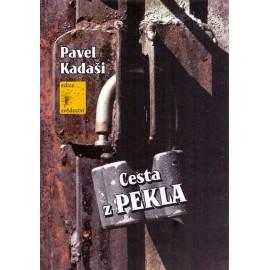 Cesta z pekla - Pavel Kadaši