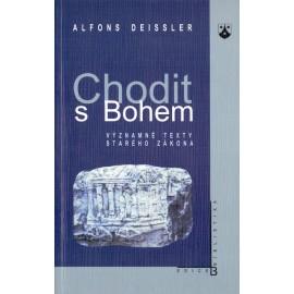 Chodit s Bohem - Alfons Deissler