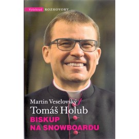 Biskup na snowboardu - Tomáš Holub, Martin Veselovský