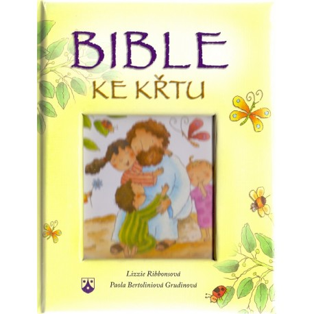 Bible ke křtu - Lizzie Ribbonsová, Paola Bertoliniová Grudinová