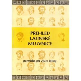 Přehled latinské mluvnice - PhDr. Eva Bilíková (1992)