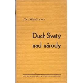 Duch Svatý nad národy - Dr. Matyáš Laros