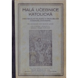 Malá učebnice katolická - František jedlička (1926)