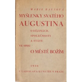 Myšlenky svatého Augustina - Marie Baušová