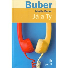Já a ty - Martin Buber