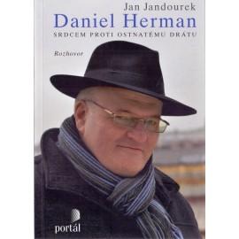 Daniel Herman - Srdcem proti ostnatému drátu - Jan Jandourek
