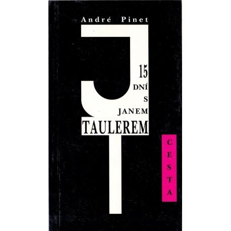 15 dní s Janem Taulerem - André Pinet