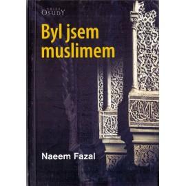 Byl jsem muslimem - Naeem Fazal