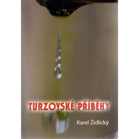 Turzovské příběhy - Karel Židlický