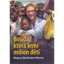 Bouda, která krmí milion dětí - Magnus MacFarlane-Barrow