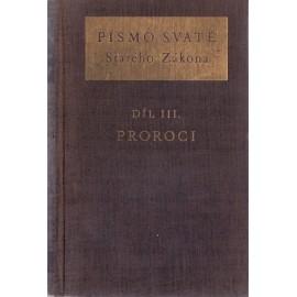 Písmo Svaté Starého Zákona - Díl III. - Proroci