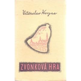 Zvonková hra - Vítězslav Horyna