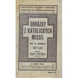 Obrázky z katolických misií díl II. Afrika - František Všetečka (brož.)