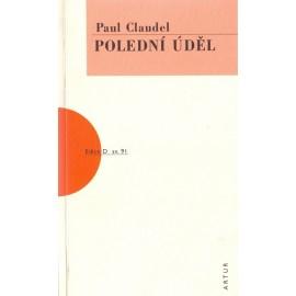 Polední úděl - Paul Claudel