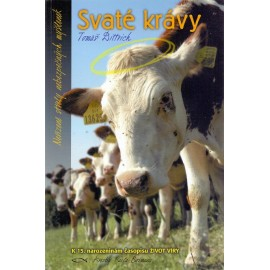 Svaté krávy - Tomáš Dittrich