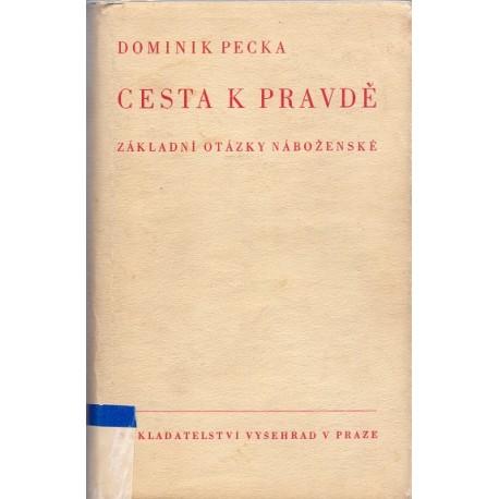 Cesta k pravdě - Dominik Pecka (1947)