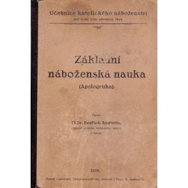 Základní náboženská nauka - ThDr. Bedřich Augustin (1926)