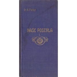 Naše postyla I. - Dr. Karel Farský