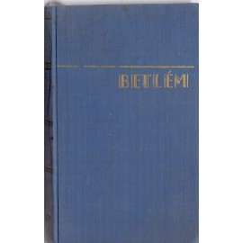 Betlem I. díl - Frederick William Faber