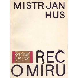 Řeč o míru - Mistr Jan Hus