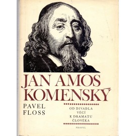 Jan Amos Komenský - Pavel Floss