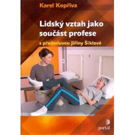 Lidský vztah jako součást profese - Karel Kopřiva