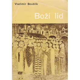 Boží lid - Vladimír Boublík