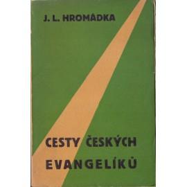 Cesty českých evangelíků - J. L. Hromádka
