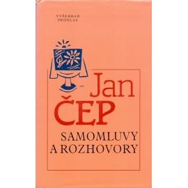 Samomluvy a rozhovory - Jan Čep