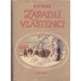 Zapadlí vlastenci - Karel V. Rais (1956)