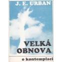 Velká obnova - J. E. Urban